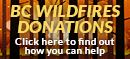 BC Wildfires Donations - click here